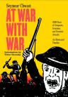 At War With War: 5000 Years of Conquests, Invasions and Terrorist Attacks