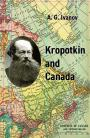 Kropotkin and Canada