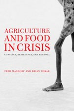 Agriculture and Food in Crisis: Conflict, Resistance and Renewal