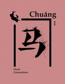 Chuang Issue 1: Dead Generations
