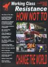 Working Class Resistance #10