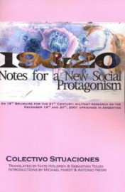 19 & 20: Notes for a New Social Protagonism