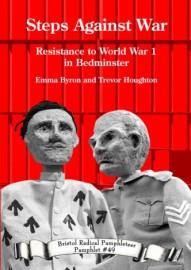 Steps Against War Resistance to World War 1 in Bedminster