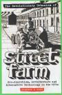 The Revolutionary Urbanism of Street Farm