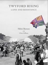 Twyford Rising: Land and Resistance