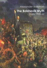 The Bolshevik Myth: Diary 1920-22