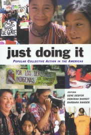 Just Doing It: Popular Collective Action in the Americas