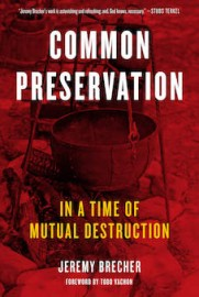 Common Preservation In a Time of Mutual Destruction