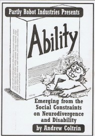 Ability: Emerging from the Social Constraints on Neurodivergence and Disability