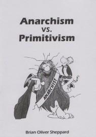Anarchism vs. Primitivism