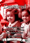 Censured: The Prejudice Faced by Biracial GI Babies and Their Mothers.