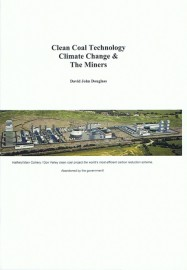 Clean Coal Technology: Climate Change & The Miners
