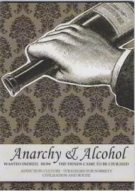 Anarchy & Alcohol (A6)