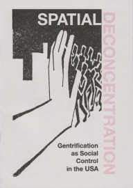 Spatial Deconcentration: Gentrification as Social Control in the USA