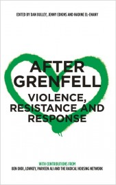 After Grenfell: Violence, Resistance and Response