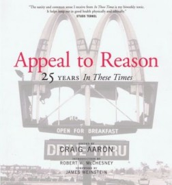 Appeal to Reason: 25 Years In These Times