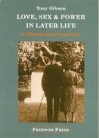 Love, Sex & Power In Later Life: A Libertarian Perspective