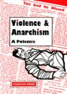 Violence and Anarchism