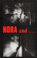 Nora and....